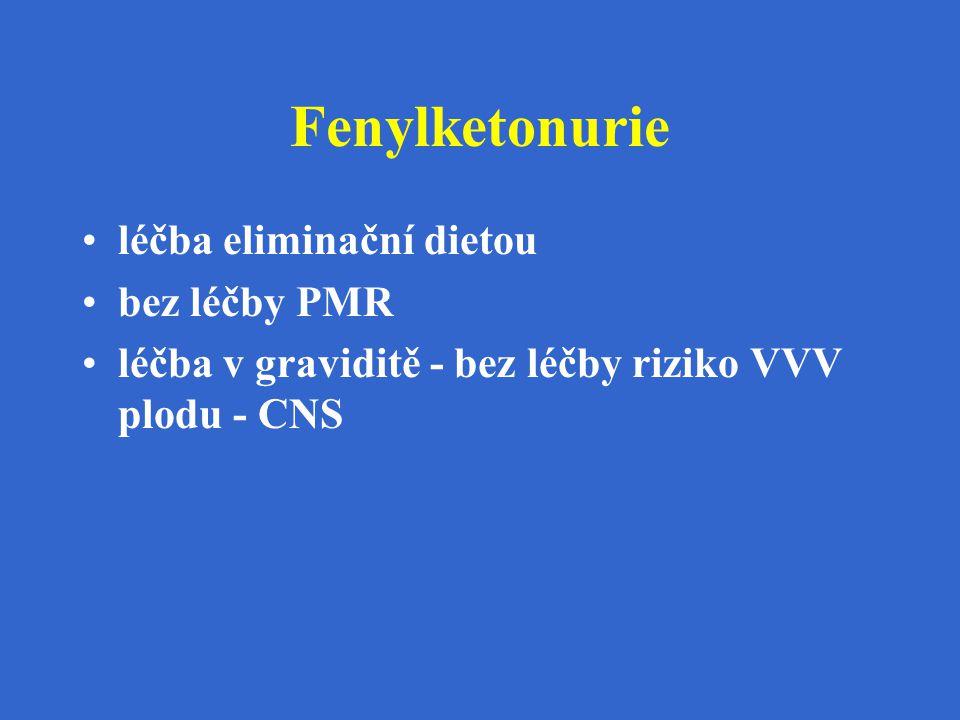 Fenylketonurie léčba eliminační dietou bez léčby PMR