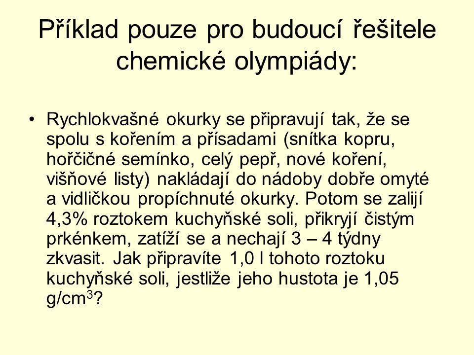 Příklad pouze pro budoucí řešitele chemické olympiády: