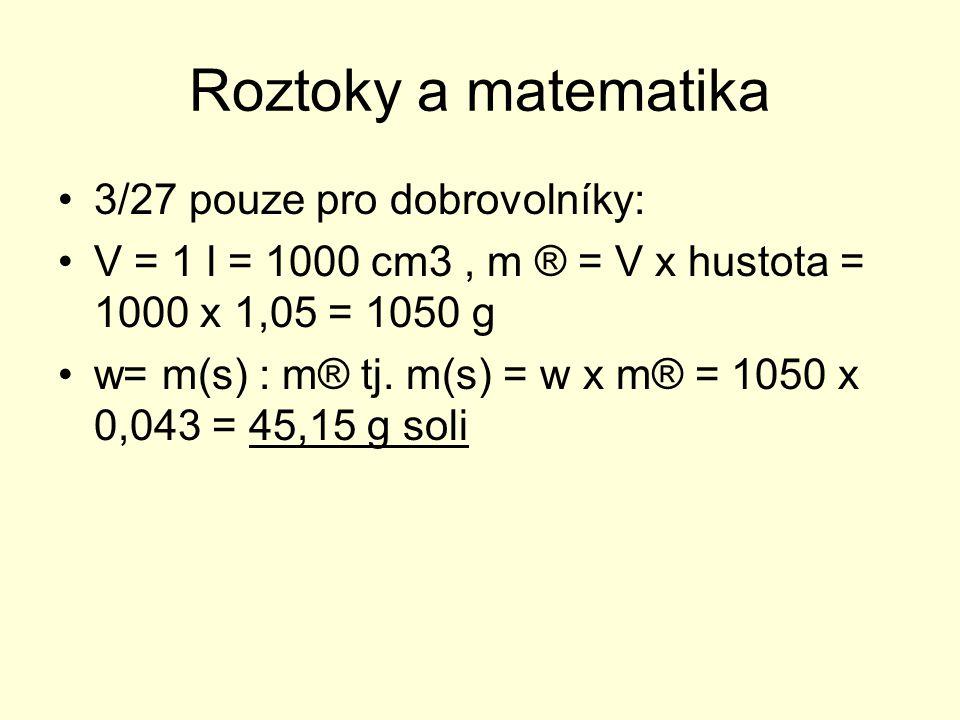Roztoky a matematika 3/27 pouze pro dobrovolníky: