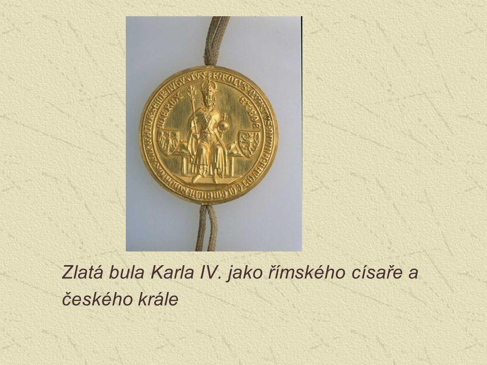 Zlatá bula Karla IV. jako římského císaře a