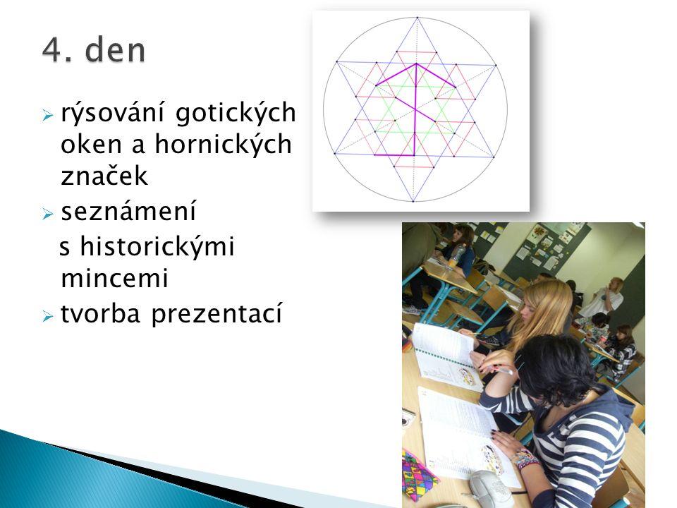 4. den rýsování gotických oken a hornických značek seznámení