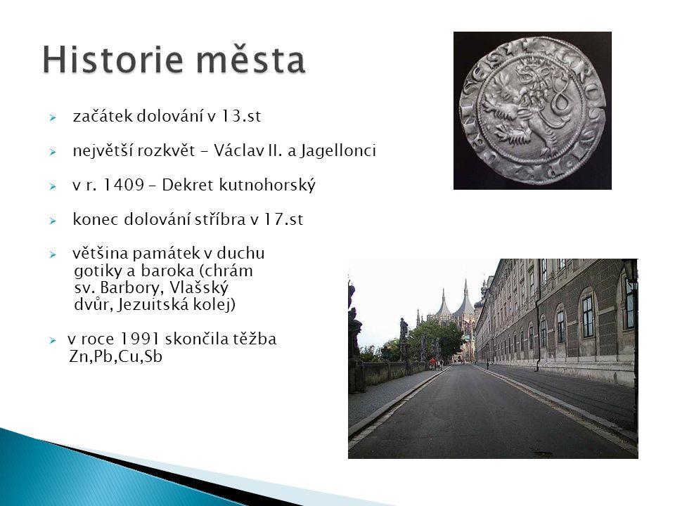 Historie města začátek dolování v 13.st