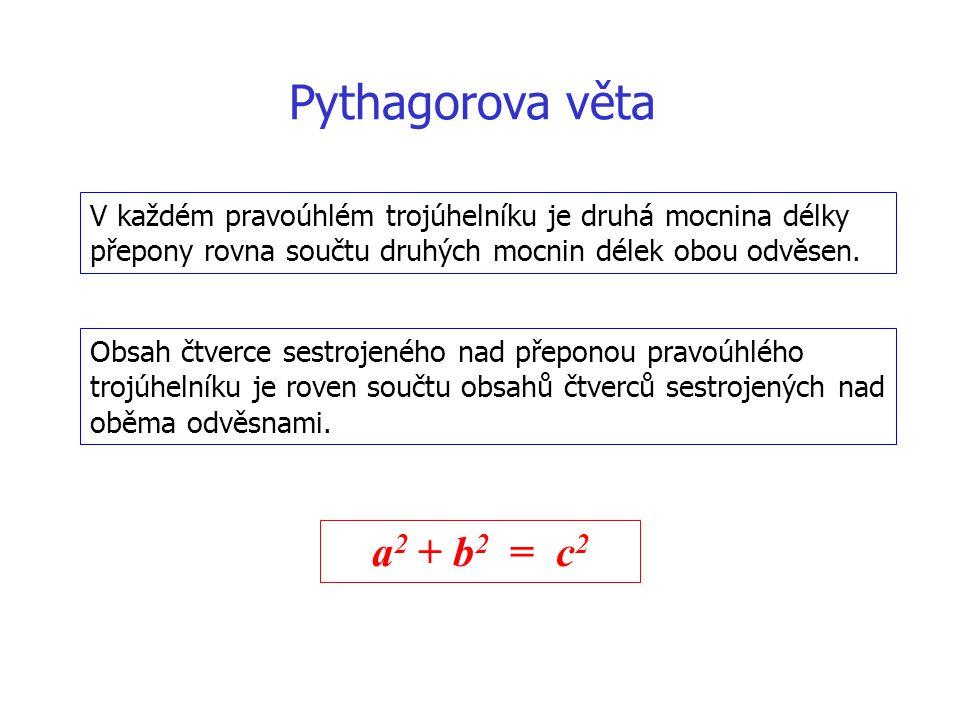 Pythagorova věta a2 + b2 = c2