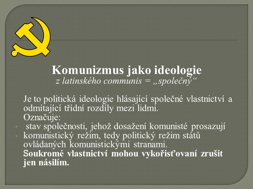 Komunizmus jako ideologie