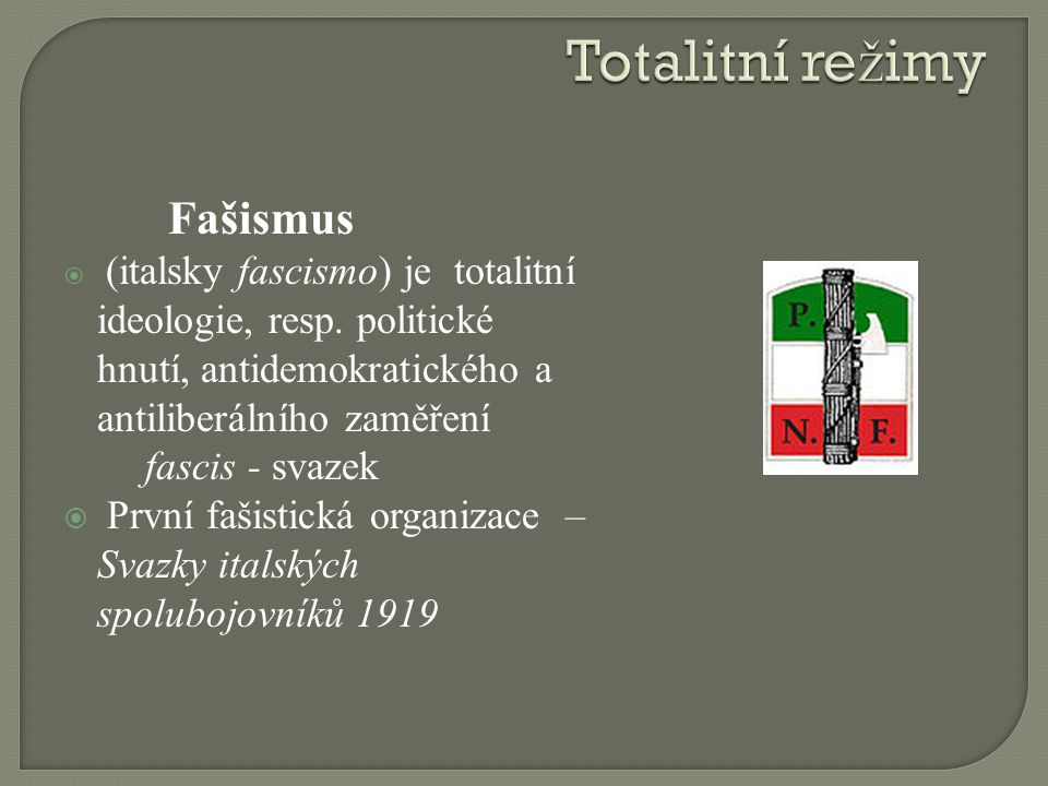 Totalitní režimy fascis - svazek