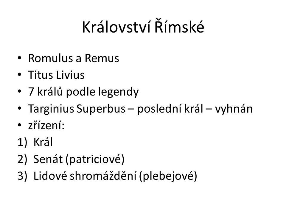 Království Římské Romulus a Remus Titus Livius 7 králů podle legendy