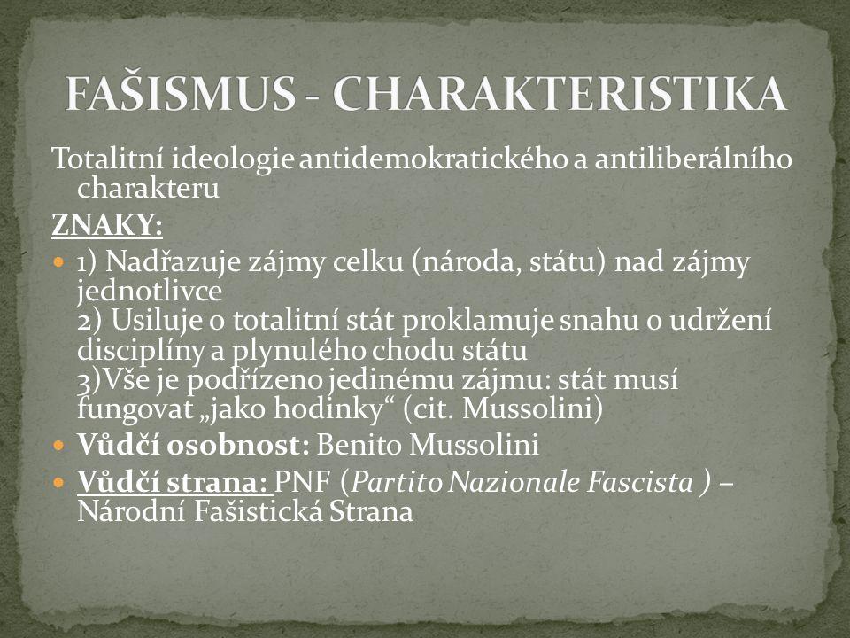FAŠISMUS - CHARAKTERISTIKA