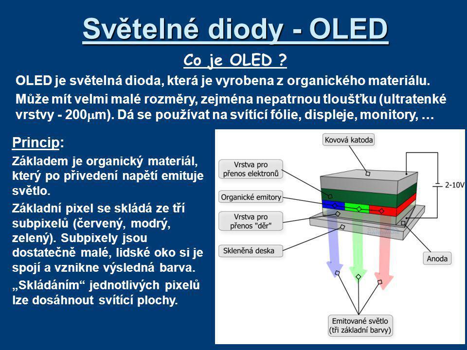 Světelné diody - OLED Co je OLED Princip: