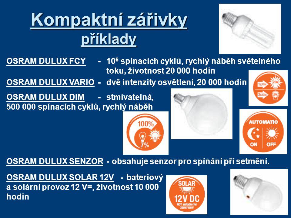 Kompaktní zářivky příklady