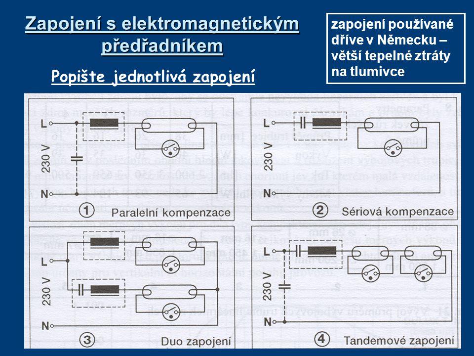 Zapojení s elektromagnetickým předřadníkem