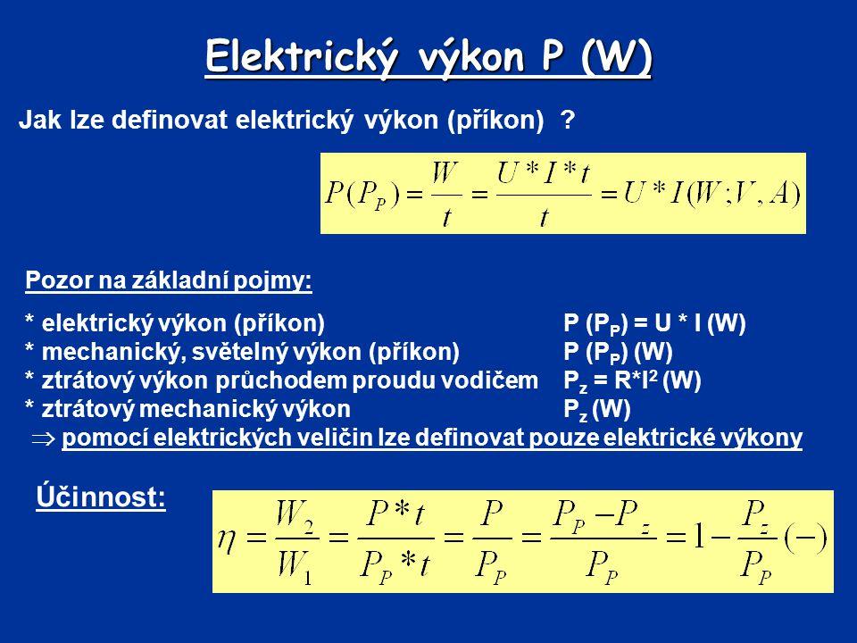 Elektrický výkon P (W) Účinnost: