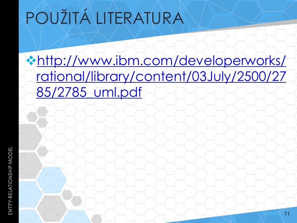 Použitá literatura Entity-Relationship Model.