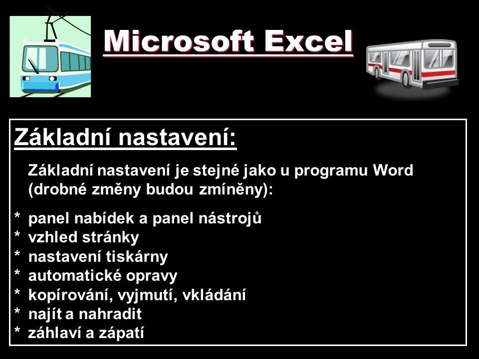 Microsoft Excel Základní nastavení: