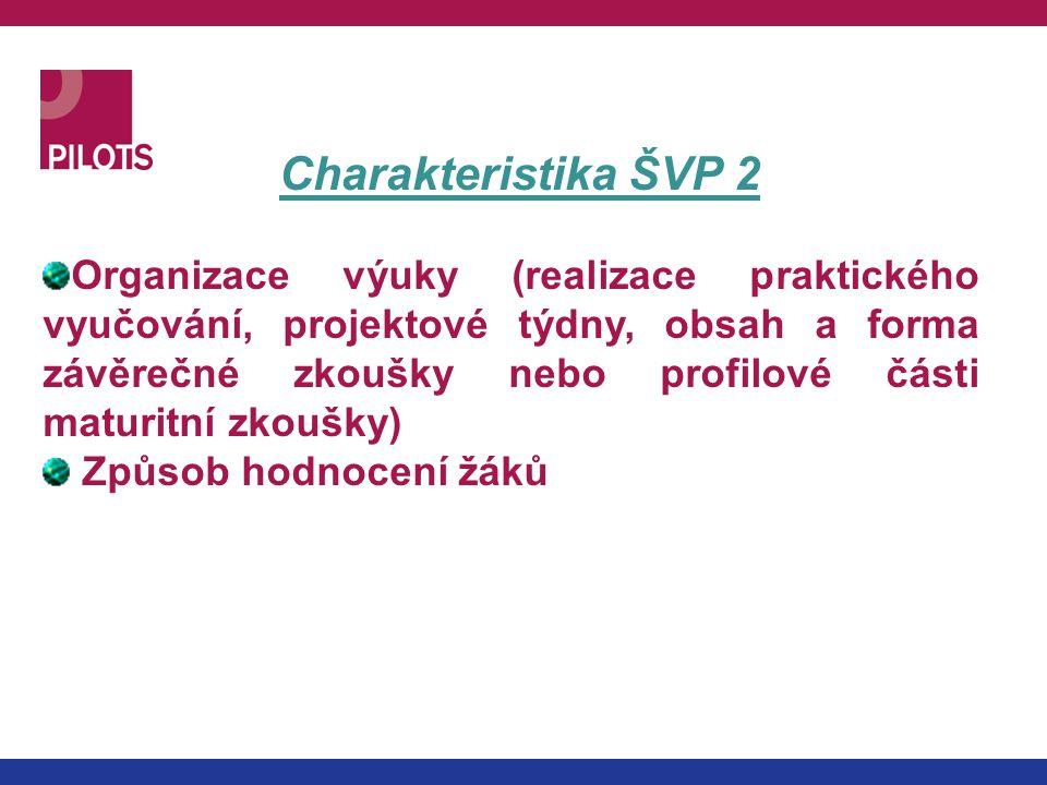 Charakteristika ŠVP 2