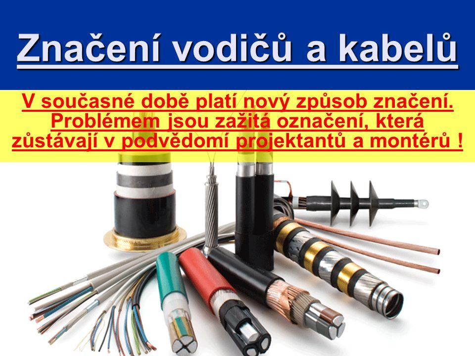Značení vodičů a kabelů