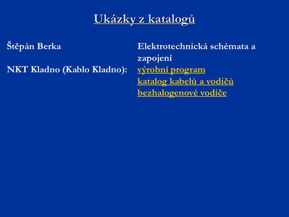 Ukázky z katalogů Štěpán Berka Elektrotechnická schémata a zapojení