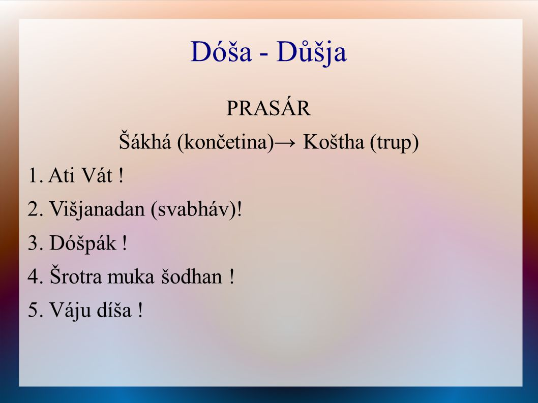 Šákhá (končetina)→ Koštha (trup)