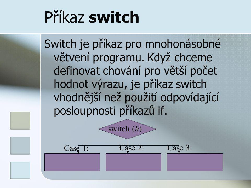 Příkaz switch