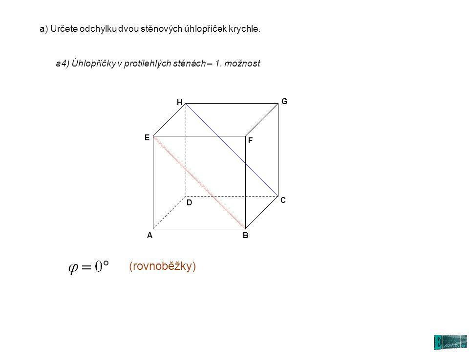 (rovnoběžky) a) Určete odchylku dvou stěnových úhlopříček krychle.