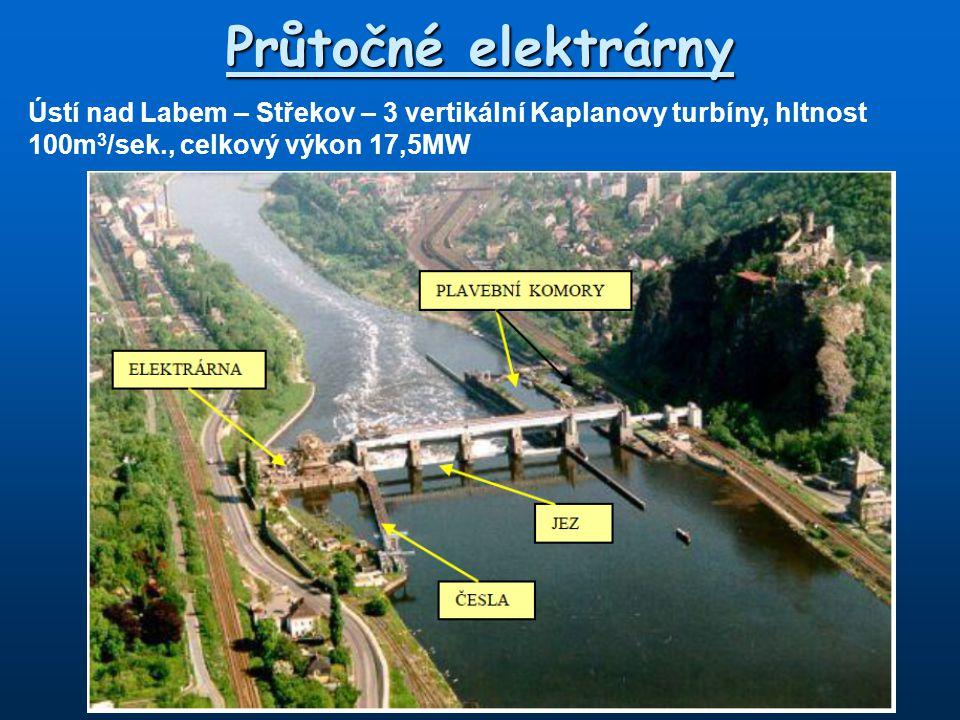 Průtočné elektrárny Ústí nad Labem – Střekov – 3 vertikální Kaplanovy turbíny, hltnost 100m3/sek., celkový výkon 17,5MW.