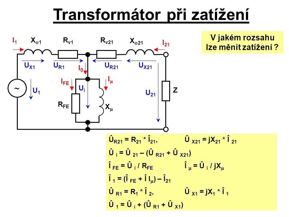 Transformátor při zatížení V jakém rozsahu lze měnit zatížení