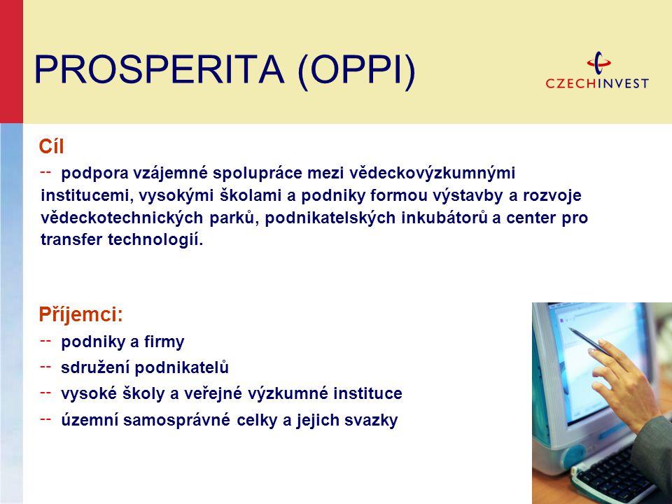 PROSPERITA (OPPI) Cíl Příjemci: