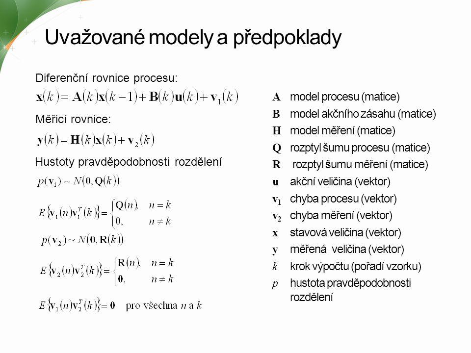 Uvažované modely a předpoklady