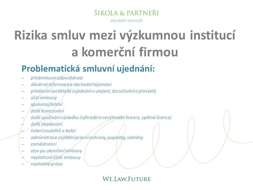 Rizika smluv mezi výzkumnou institucí a komerční firmou