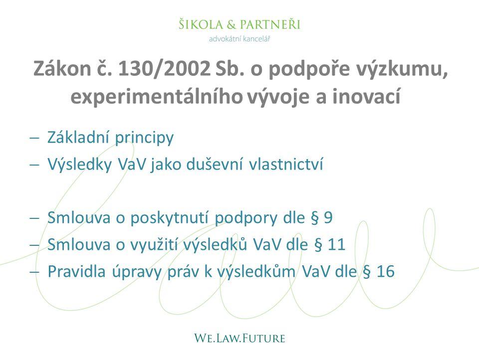 Zákon č. 130/2002 Sb. o podpoře výzkumu, experimentálního vývoje a inovací