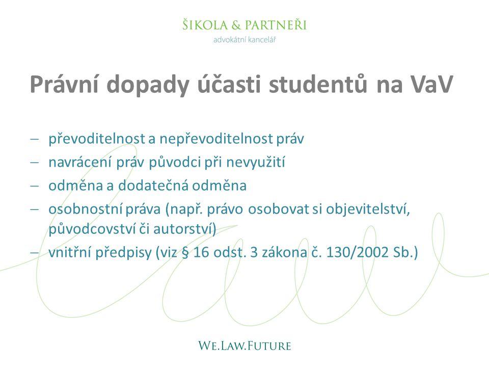 Právní dopady účasti studentů na VaV