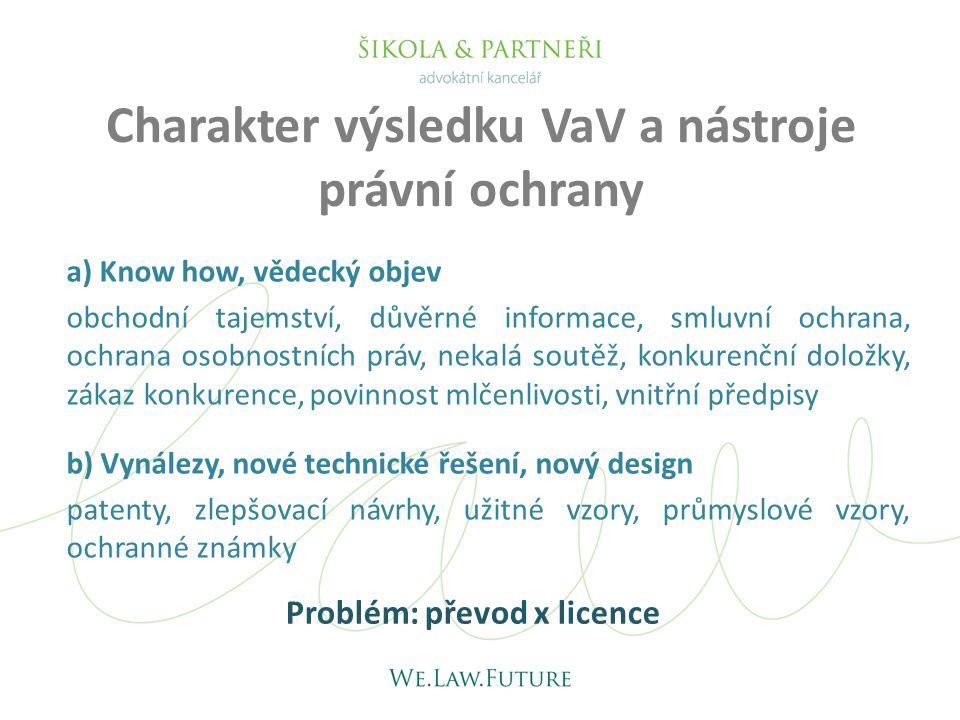 Charakter výsledku VaV a nástroje právní ochrany