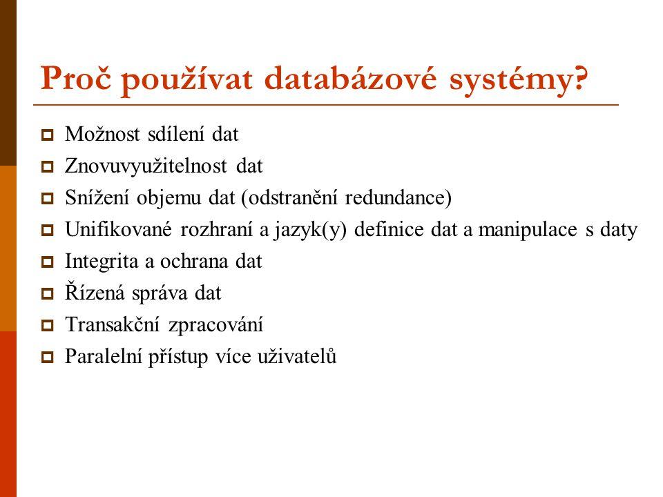 Proč používat databázové systémy