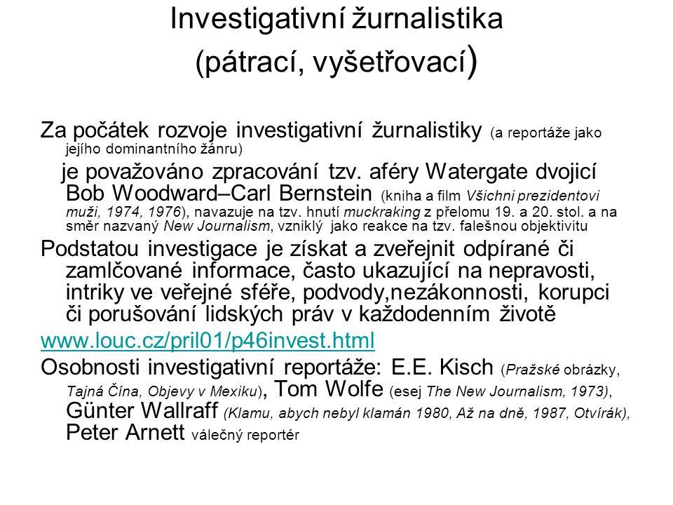 Investigativní žurnalistika (pátrací, vyšetřovací)