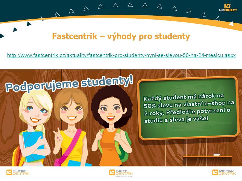 Fastcentrik – výhody pro studenty