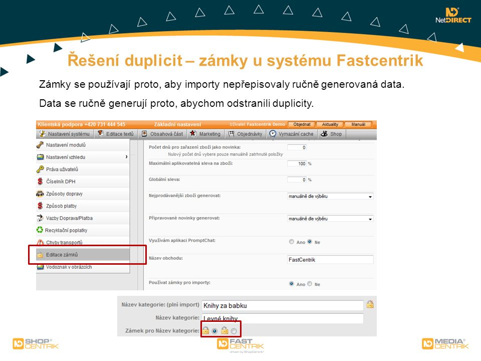 Řešení duplicit – zámky u systému Fastcentrik