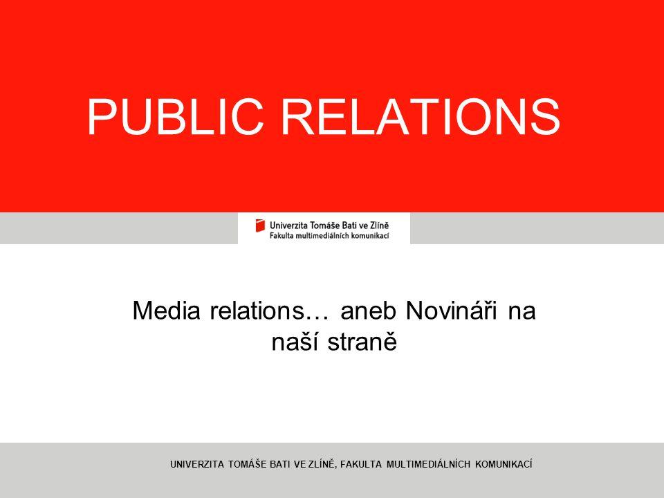 Media relations… aneb Novináři na naší straně