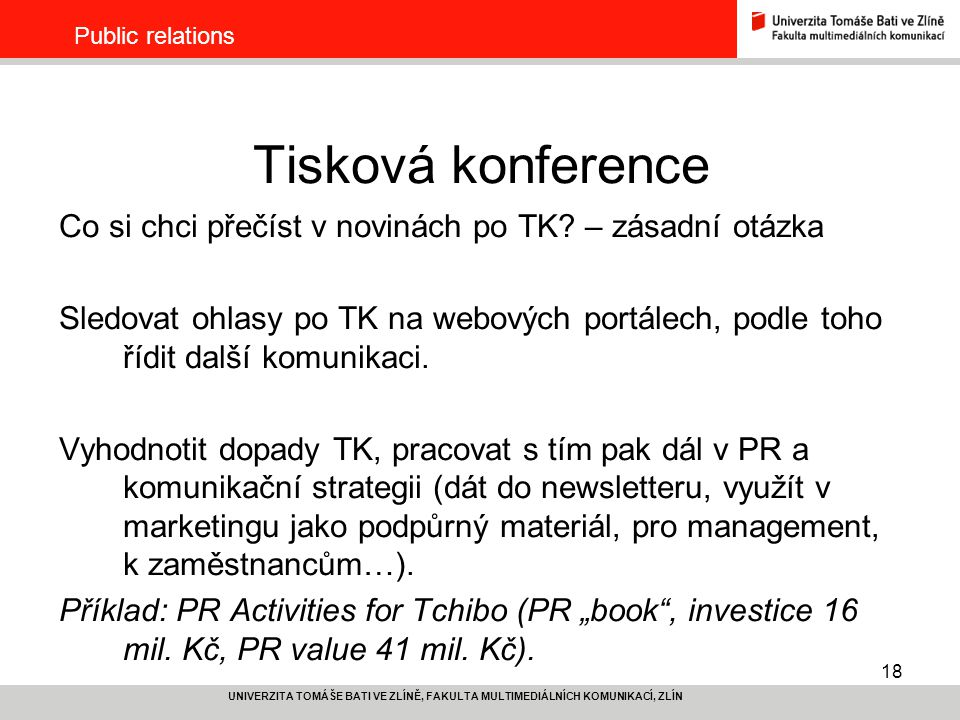 Public relations Tisková konference. Co si chci přečíst v novinách po TK – zásadní otázka.