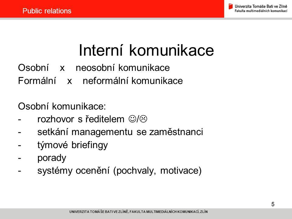 Interní komunikace Osobní x neosobní komunikace