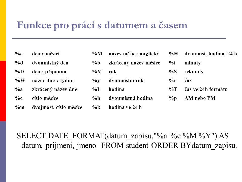 Funkce pro práci s datumem a časem