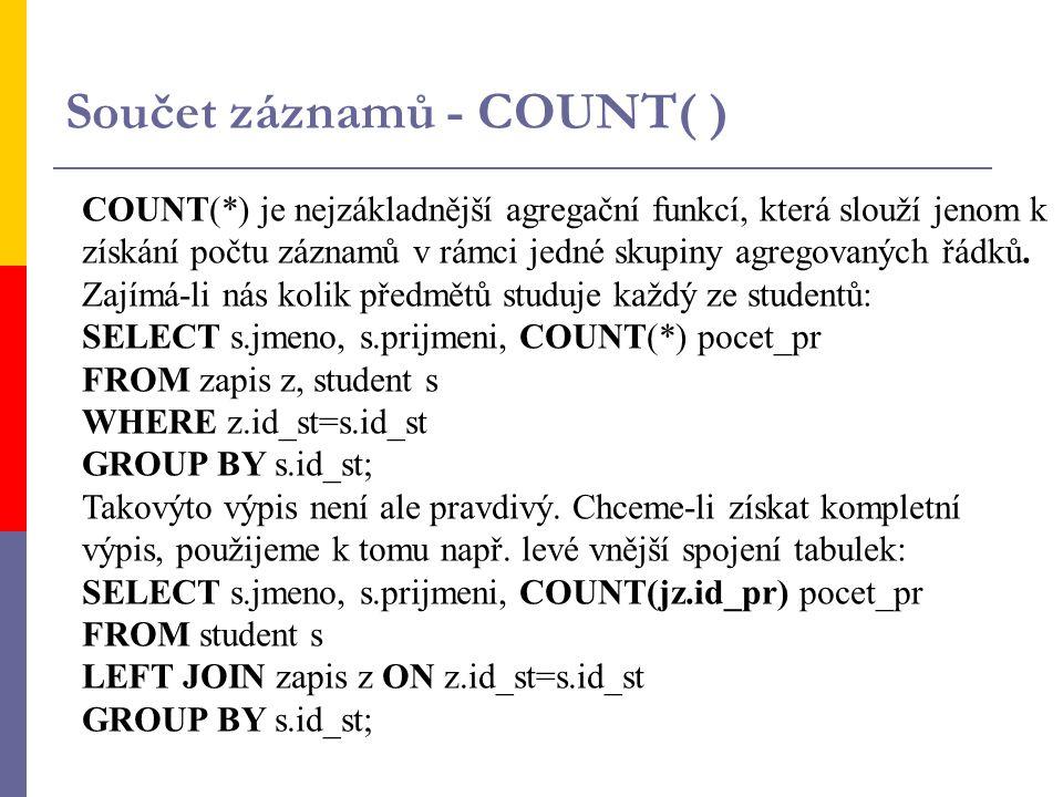 Součet záznamů - COUNT( )