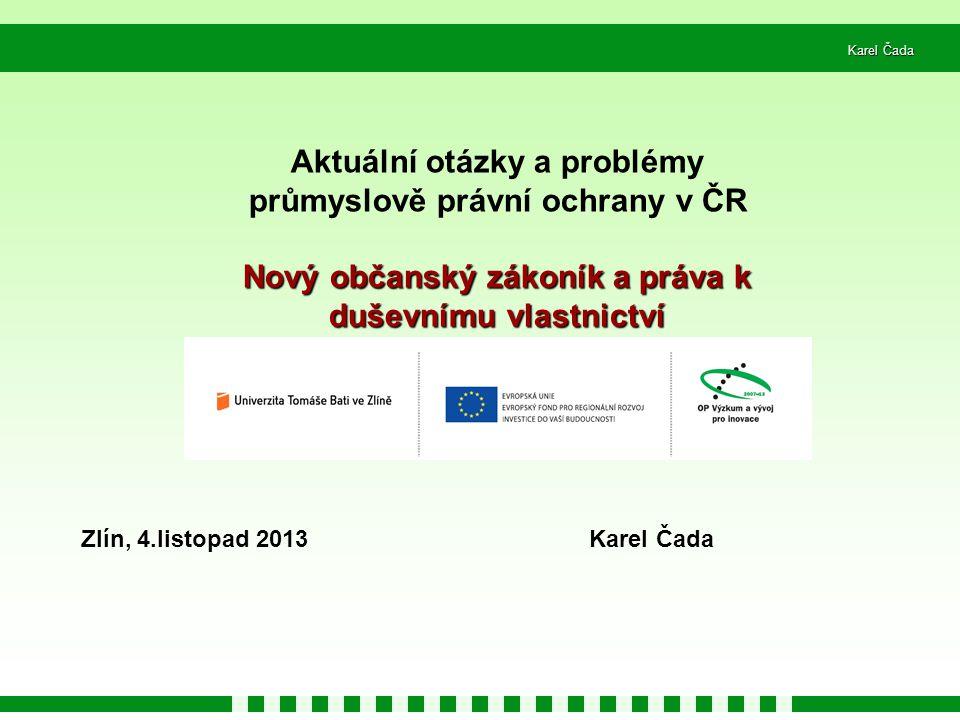 Aktuální otázky a problémy průmyslově právní ochrany v ČR