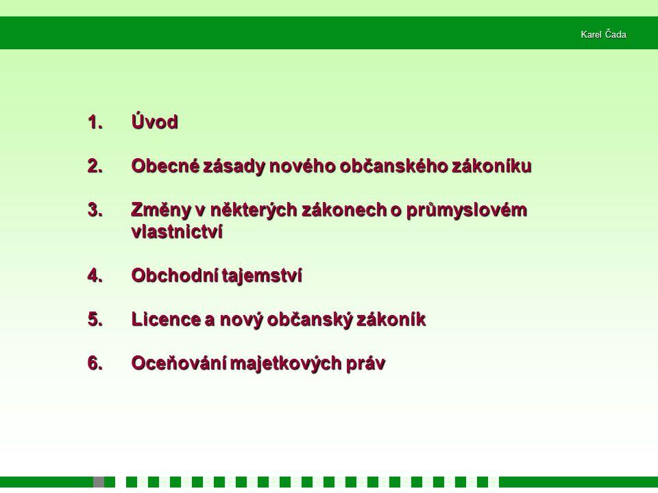 Obecné zásady nového občanského zákoníku