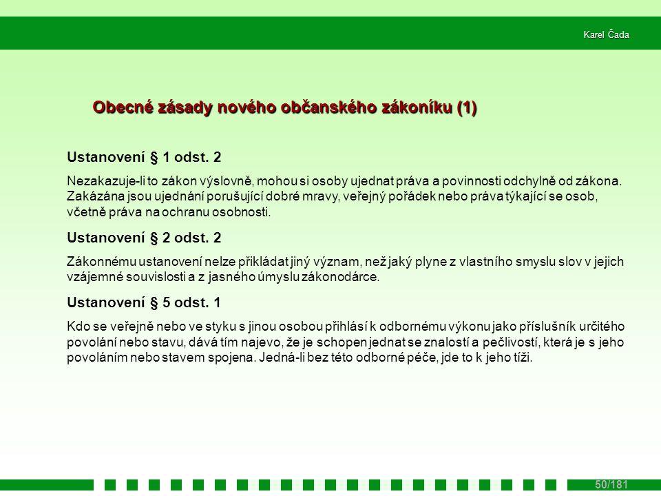 Obecné zásady nového občanského zákoníku (1)