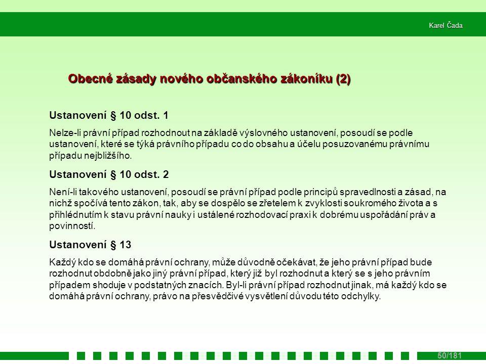 Obecné zásady nového občanského zákoníku (2)