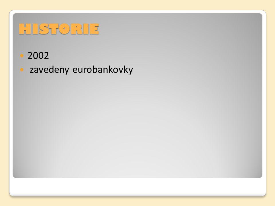HISTORIE 2002 zavedeny eurobankovky