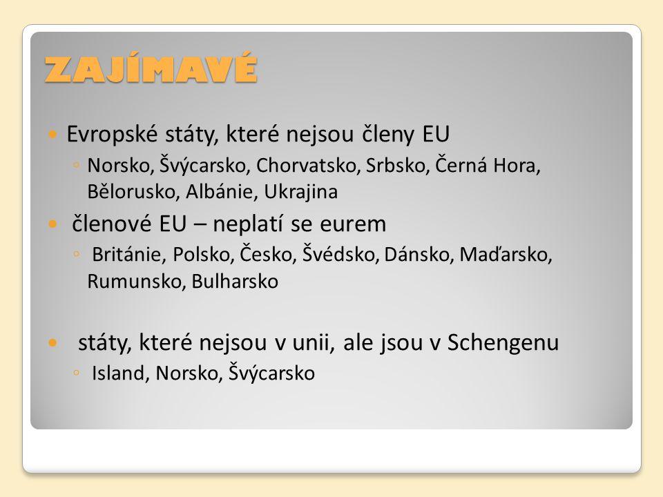 ZAJÍMAVÉ Evropské státy, které nejsou členy EU