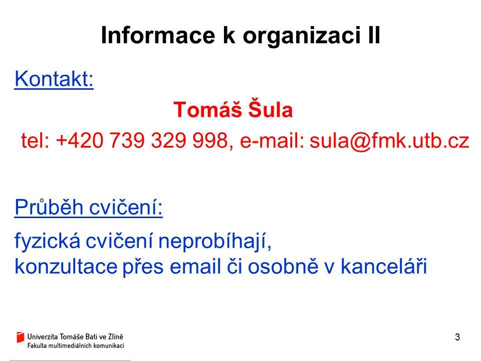 Informace k organizaci II
