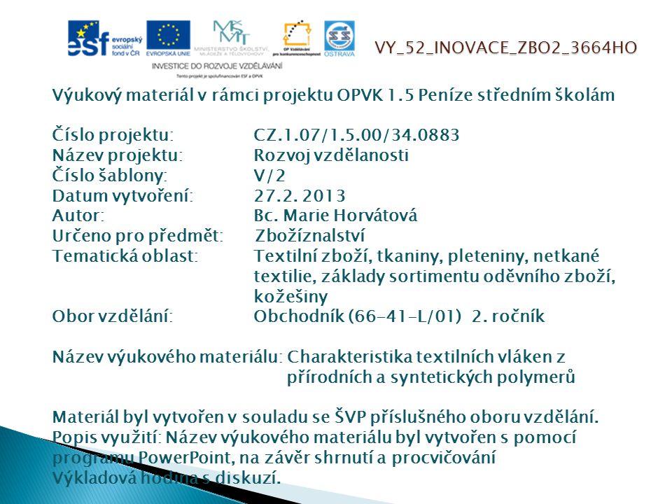 VY_52_INOVACE_ZBO2_3664HO