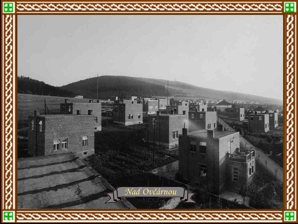 r.1934 - domky od Dílů k Podvesné r.1934 – Baťovský domek Nad Ovčárnou
