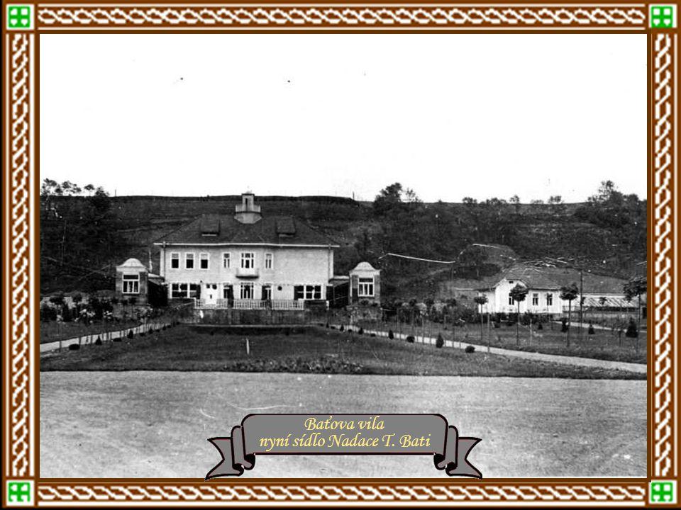 nyní sídlo Nadace T. Bati